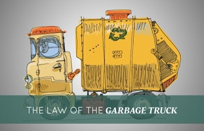The Law of the Garbage Truck!