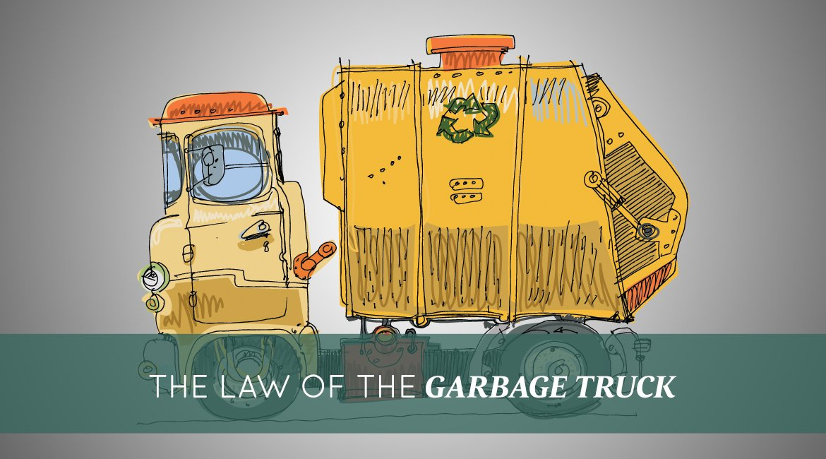 Image result for The Law of the Garbage Truck