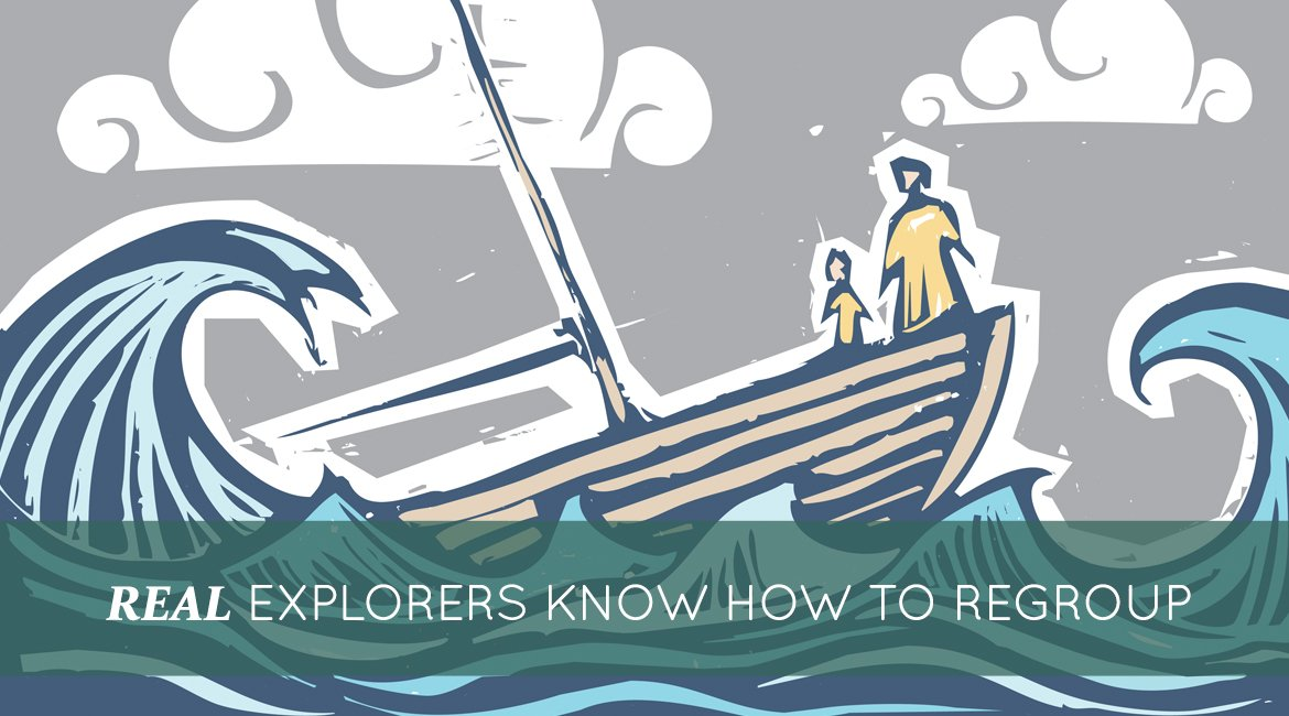 real-explorers-know-how-to-regroup
