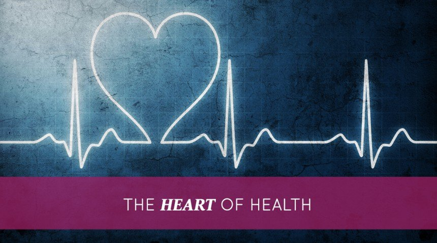 The Heart of Health