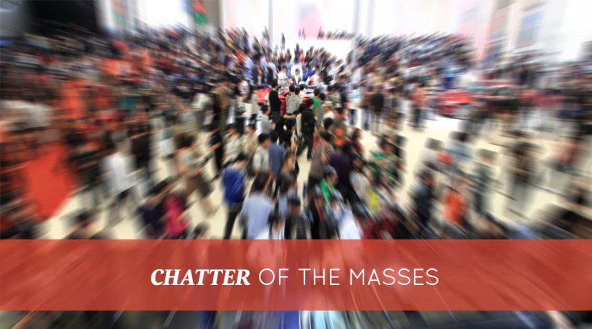 Chatter of the Masses