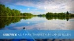 Serenity: As A Man Thinketh by James Allen