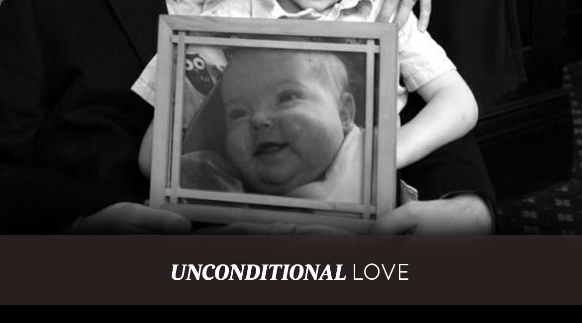 Unconditional Love a Father's Story