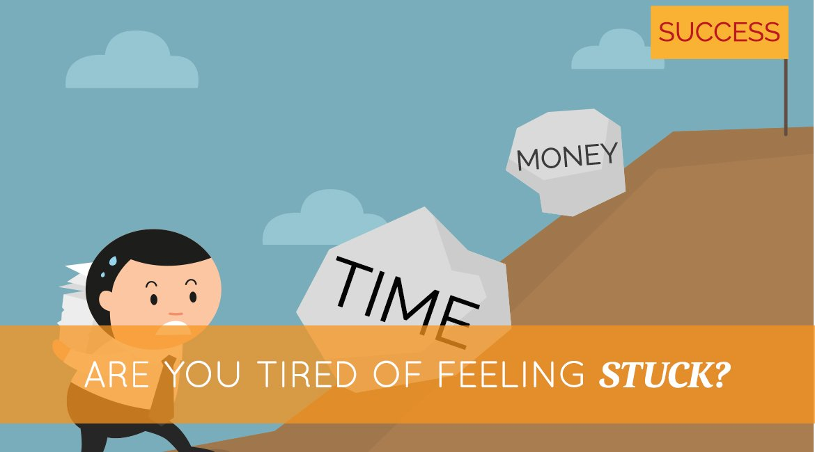 Are You Tired of Feeling Stuck? - Proctor Gallagher Institute
