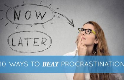 10 Ways to Beat Procrastination