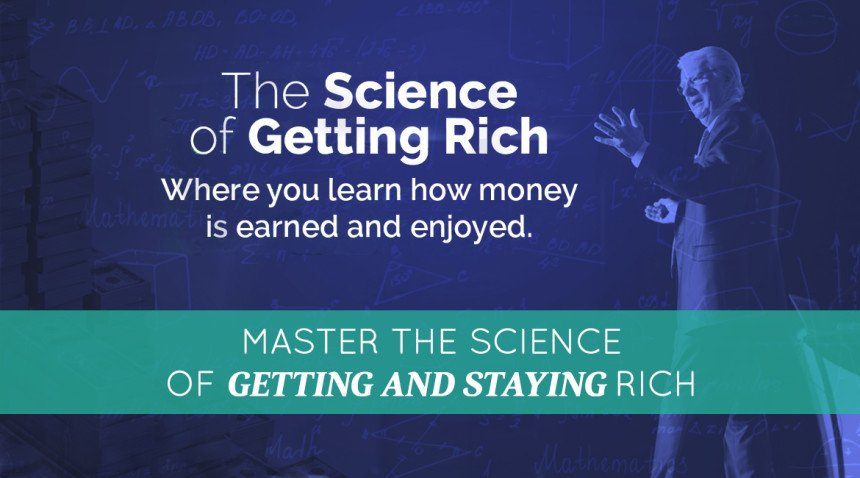 Master the Science of Getting and Staying Rich