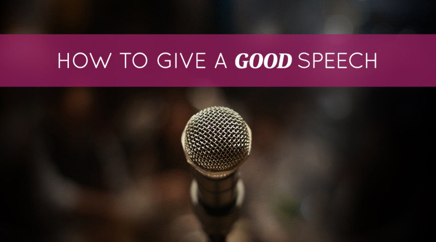How to Give a Good Speech