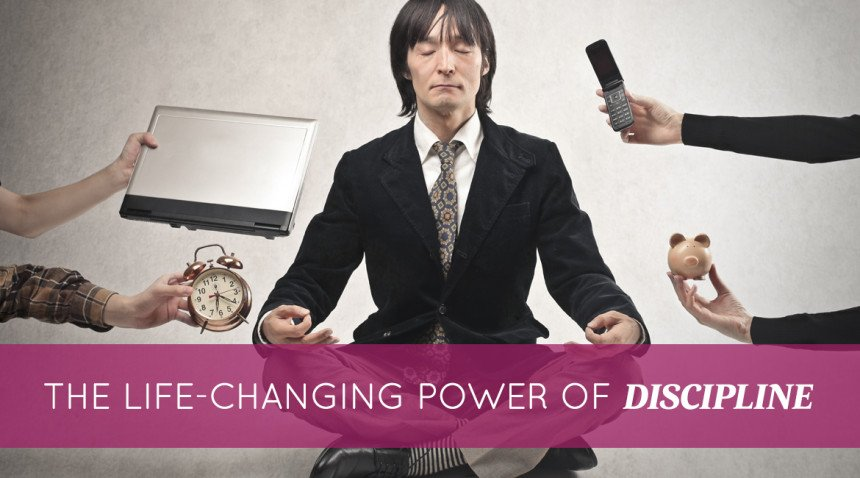 The Life-Changing Power of Discipline