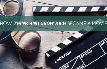 How Think And Grow Rich Became A Movie