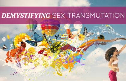 Demystifying Sex Transmutation