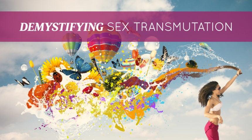 sexual energy transmutation techniques