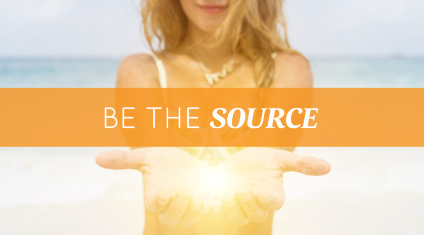 Be The Source