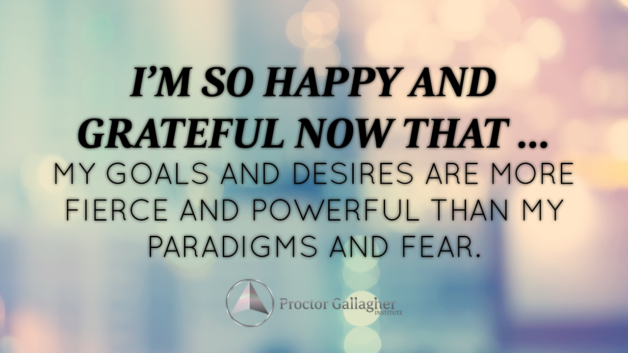 March 2017 Affirmation Of The Month Proctor Gallagher