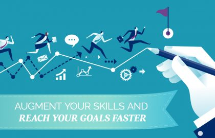 Augment Your Skills and Reach Your Goals Faster
