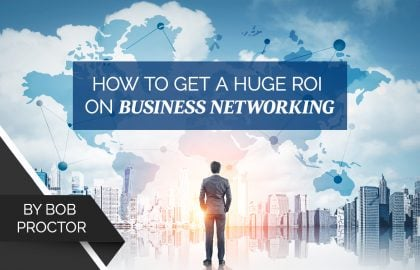 How to Get a Huge ROI on Business Networking