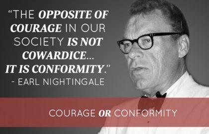 Courage or Conformity