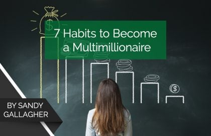 7 Habits to Become a Multimillionaire