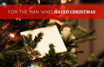 For The Man Who Hated Christmas