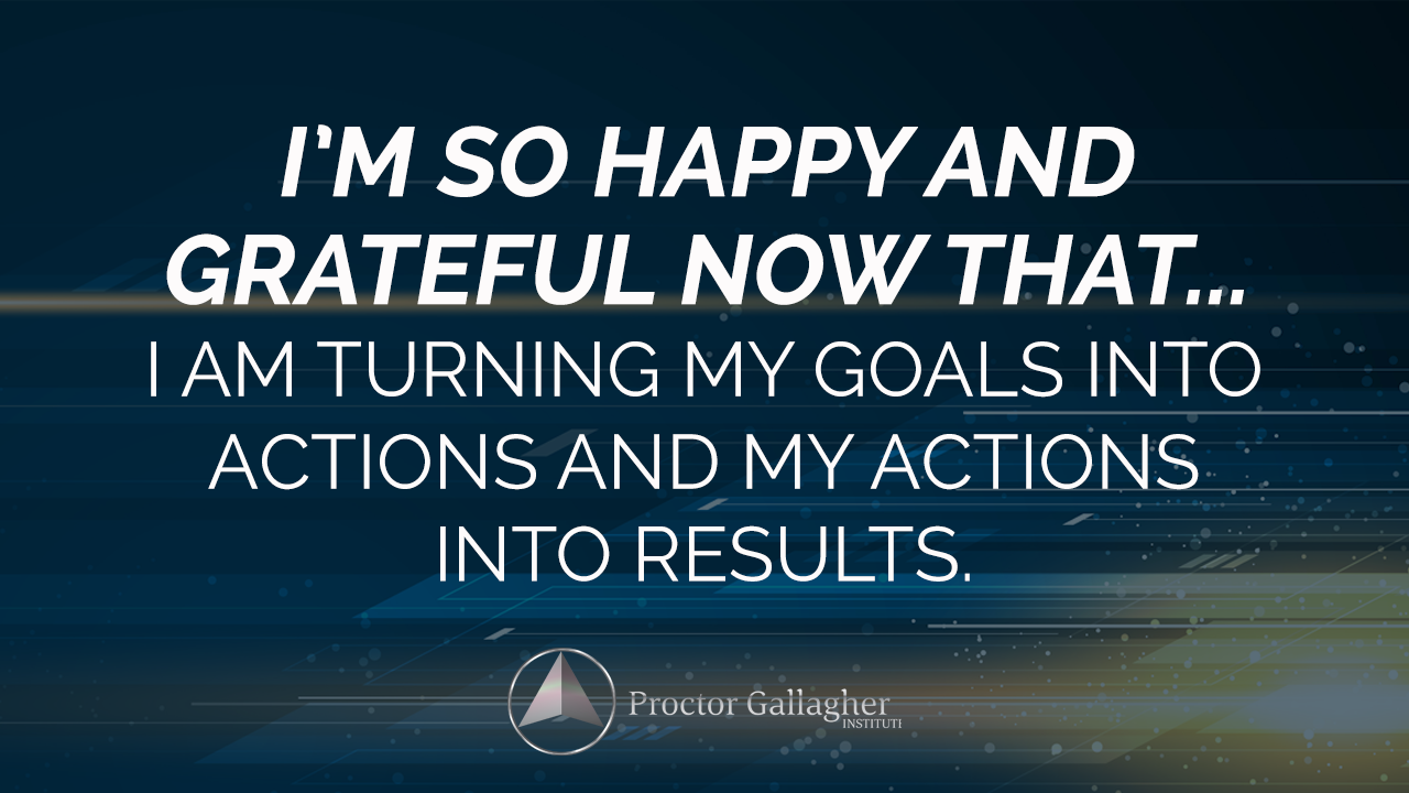 Affirmations - Proctor Gallagher Institute