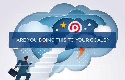 Are You Doing This to Your Goals?