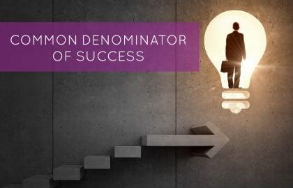 Common Denominator of Success