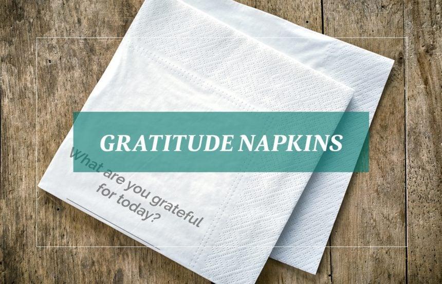 Gratitude Napkins