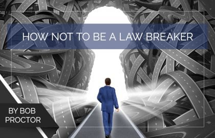 How Not to Be a Law Breaker