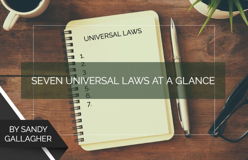 Seven Universal Laws at a Glance