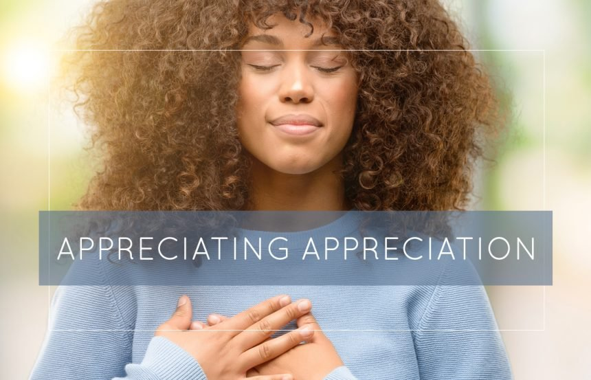 Appreciating Appreciation
