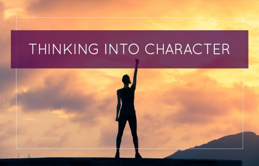 Thinking Into Character