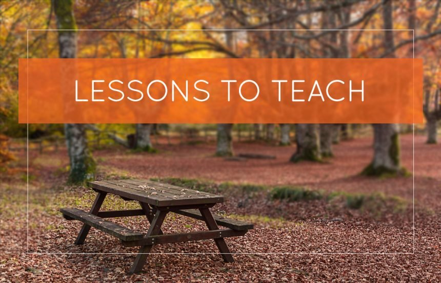 Lessons to Teach