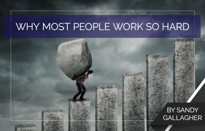 Why Most People Work So Hard