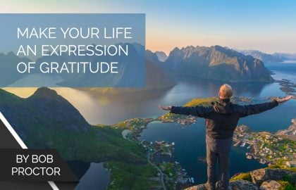 Make Your Life an Expression of Gratitude