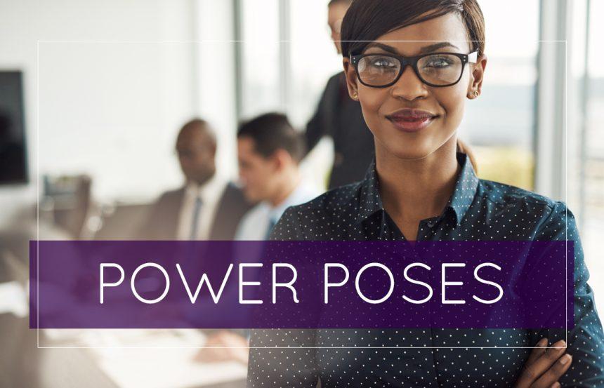 Power Poses