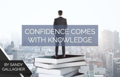 Confidence Comes With Knowledge