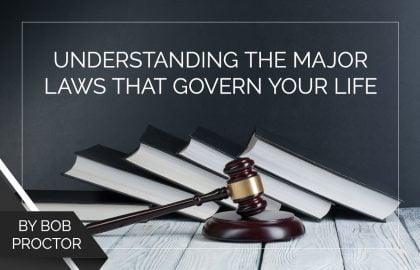 Understanding the Major Laws That Govern Your Life