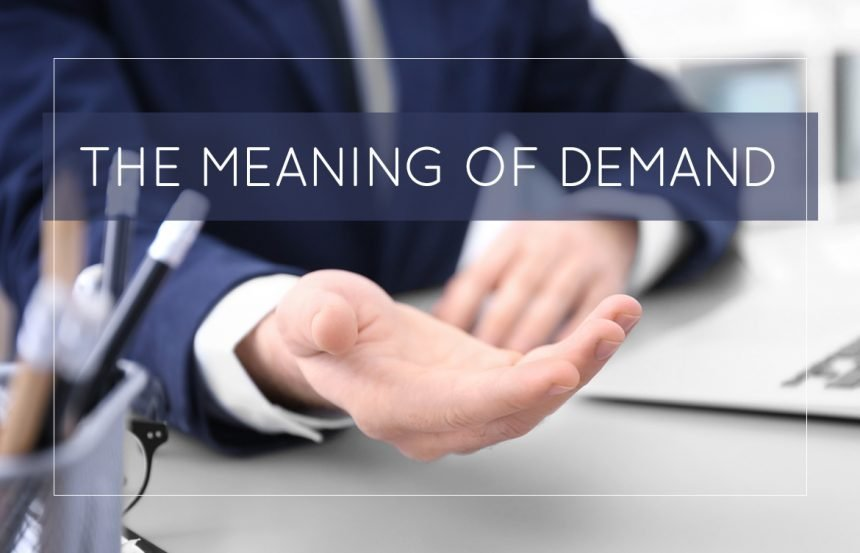 The Meaning of Demand