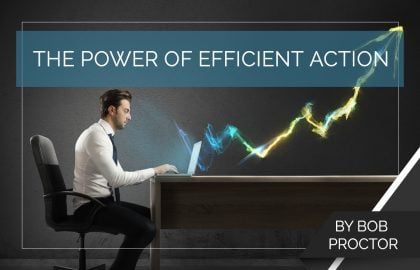 The Power of Efficient Action