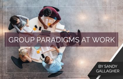 Group Paradigms at Work