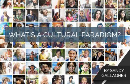 What's a Cultural Paradigm?