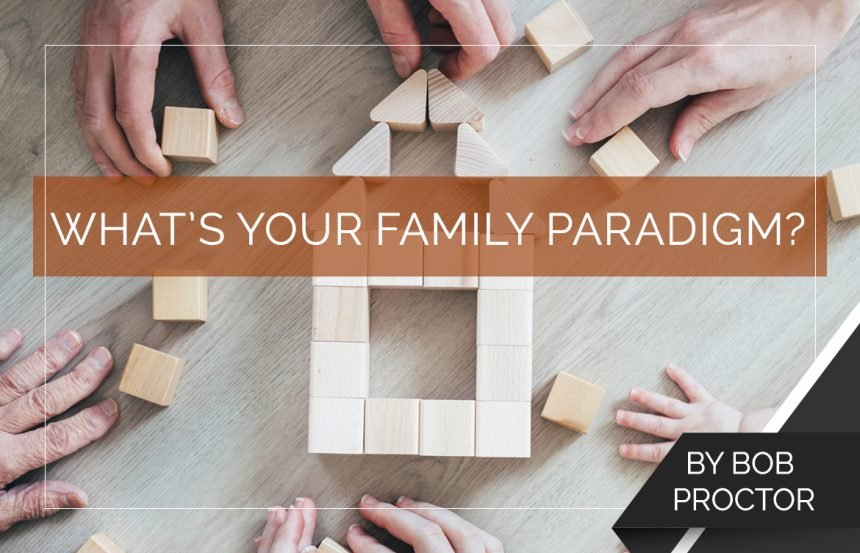 What's Your Family Paradigm?