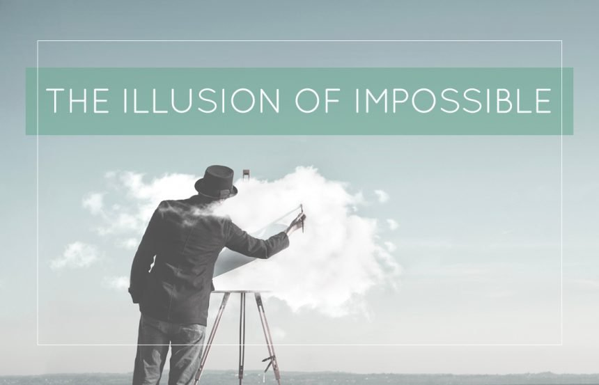 The Illusion of Impossible
