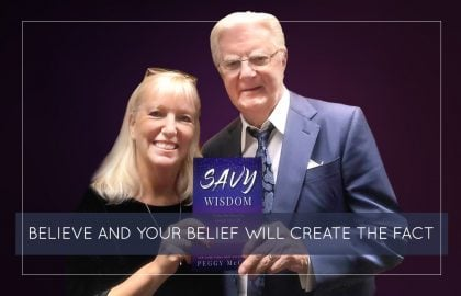 Believe and Your Belief Will Create the Fact