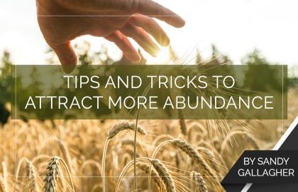 Tips and Tricks to Attract More Abundance