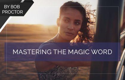 Mastering the Magic Word
