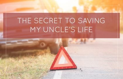 The Secret To Saving My Uncle's Life
