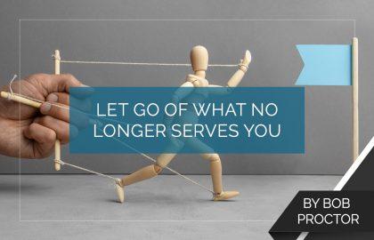 Let Go of What No Longer Serves You