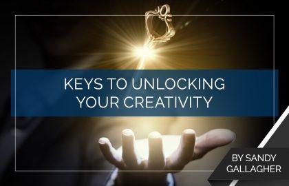 Keys to Unlocking Your Creativity